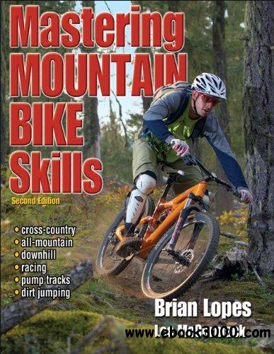 Mastering Mountain Bike Skills free download