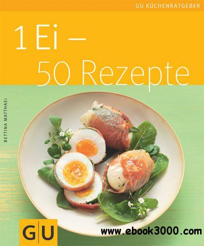 1 Ei - 50 Rezepte free download