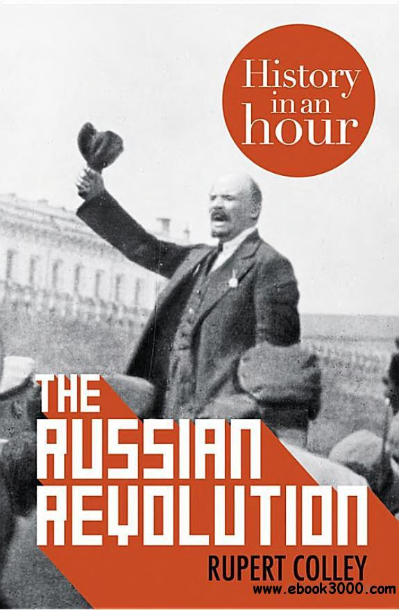 The Russian Revolution: History in an Hour free download