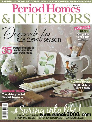 Period Homes & Interiors Magazine March 2013 download dree