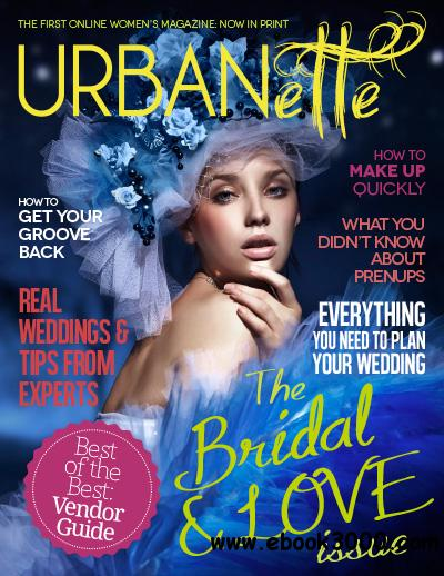 Urbanette Magazine - March 2013 (Love & Bridal) free download