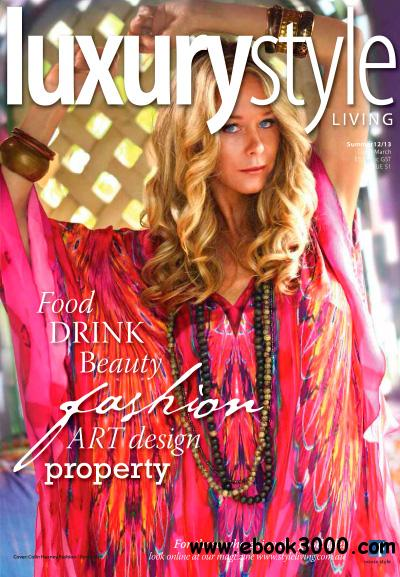 Luxury Style Living - Summer 2012/13 free download