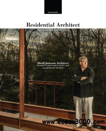 Residential Architect - March/April 2013 download dree