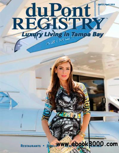 duPontREGISTRY Tampa Bay - March/April 2013 free download