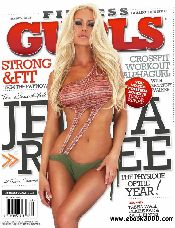 Fitness Gurls Magazine - April 2013 free download