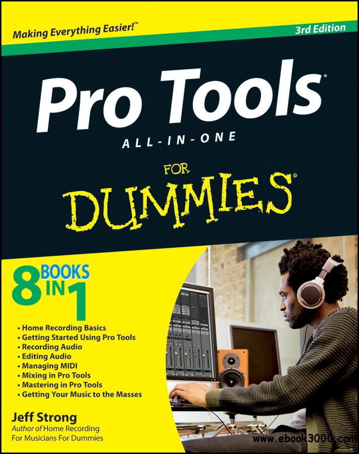Pro Tools All-in-One For Dummies free download