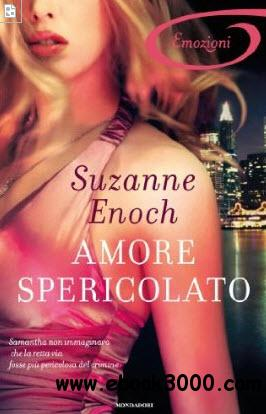 Suzanne Enoch - Amore spericolato free download