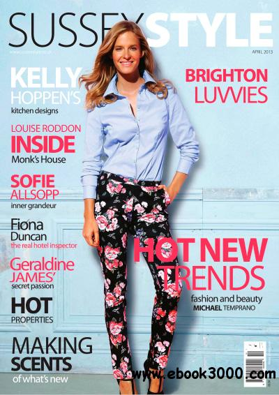 Sussex Style - April 2013 free download
