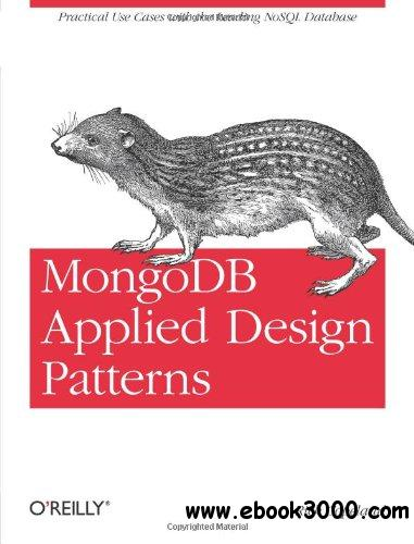MongoDB Applied Design Patterns free download