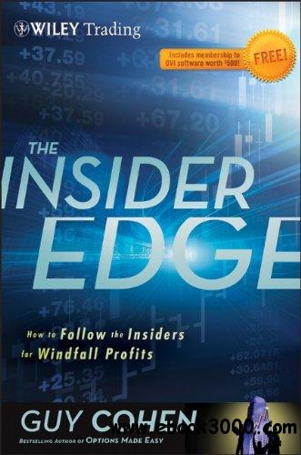 The Insider Edge: How to Follow the Insiders for Windfall Profits (Wiley Trading) free download