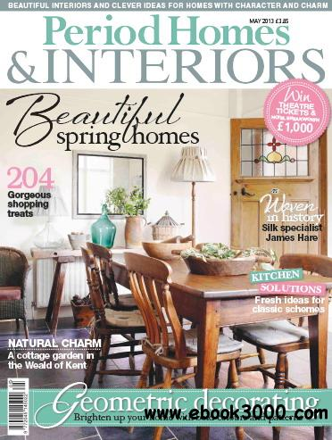Period Homes & Interiors Magazine May 2013 download dree