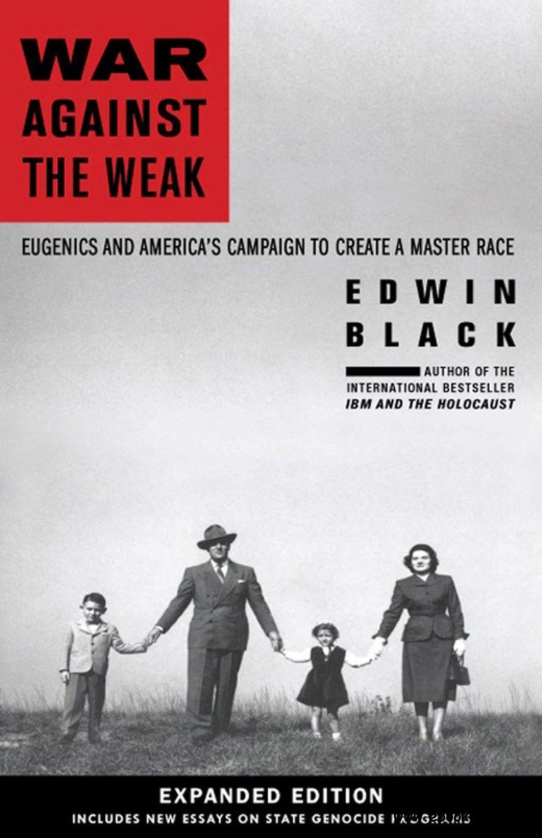 War Against the Weak: Eugenics and America's Campaign to Create a Master Race free download