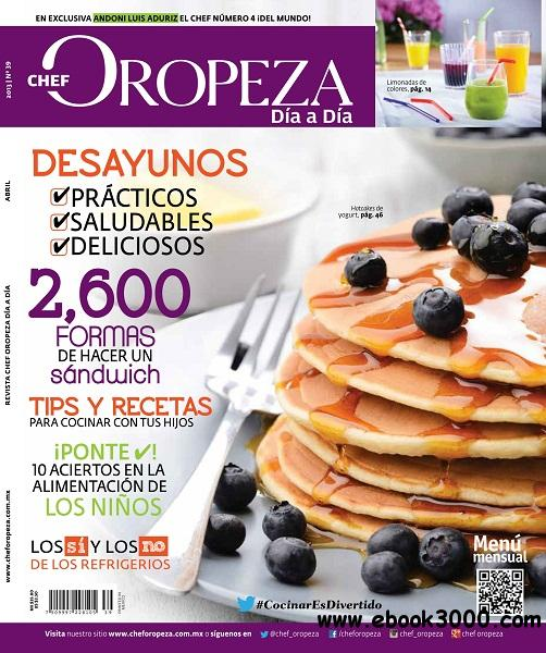 Dia a Dia Chef Oropeza - Abril 2013 free download