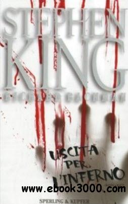 Stephen King - Uscita Per L'inferno free download