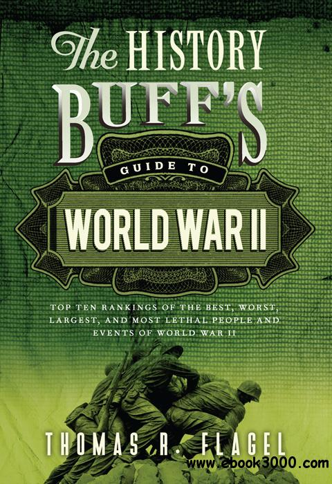 The History Buff's Guide to World War II free download