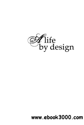 A Life by Design: The Art and Lives of Florence Broadhurst free download