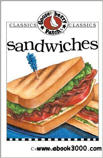 Sandwiches Cookbook (Classic Cookbooklets) free download