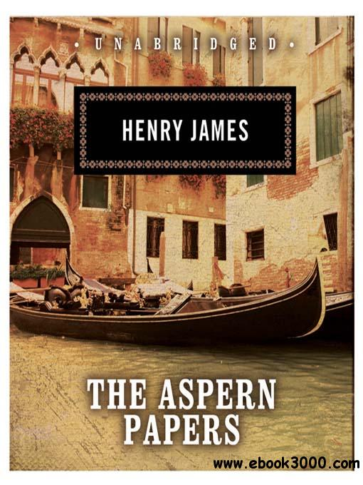 The Aspern Papers (Audiobook) free download