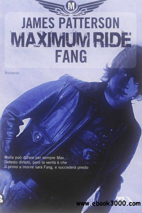 James Patterson - Fang. Maximum Ride free download