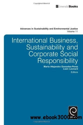 International Business, Sustainability and Corporate Social Responsibility free download