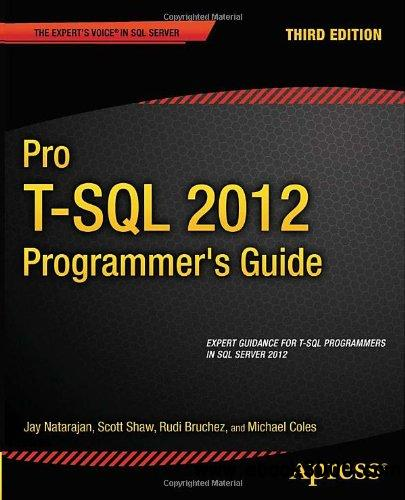 Pro T-SQL 2012 Programmer's Guide, 3 edition free download