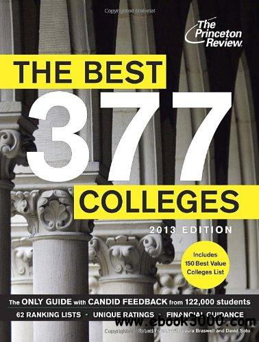 The Best 377 Colleges, 2013 Edition free download
