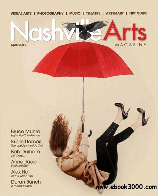 Nashville Arts - April 2013 free download