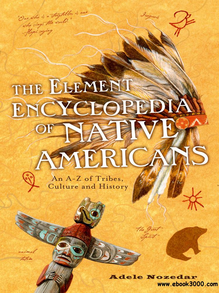 Element Encyclopedia of Native Americans free download
