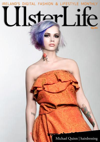 Ulster Life - May 2013 free download