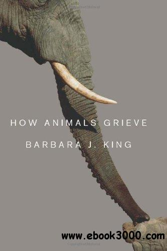 How Animals Grieve free download