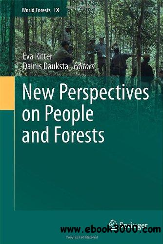 New Perspectives on People and Forests (World Forests) free download