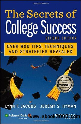 The Secrets of College Success, 2nd edition (Professors' Guide) free download