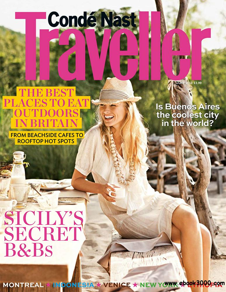 Conde Nast Traveller June 2013 (UK) download dree
