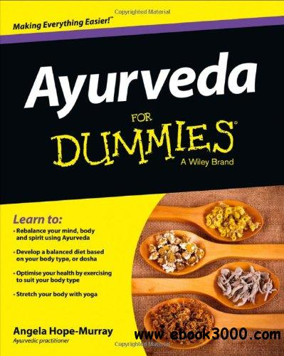 Ayurveda For Dummies (For Dummies (Psychology & Self Help)) free download