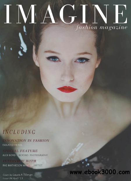 Imagine Fashion - April 2013 free download