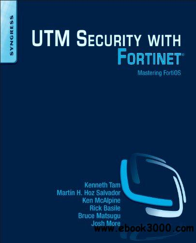 UTM Security with Fortinet: Mastering FortiOS free download