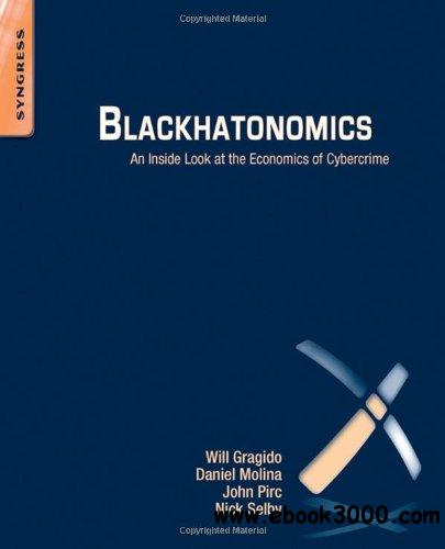 Blackhatonomics: An Inside Look at the Economics of Cybercrime free download