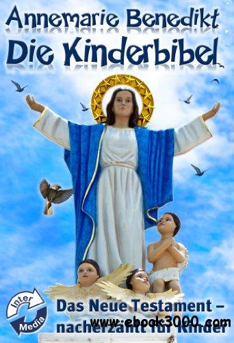 Die Kinderbibel - Das Neue Testament free download
