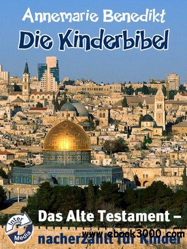 Die Kinderbibel - Das Alte Testament free download