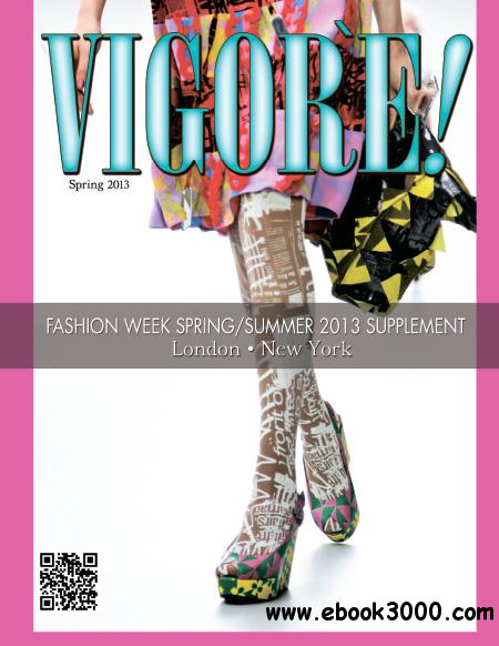 Vigore! Magazine - Spring/Summer 2013 free download