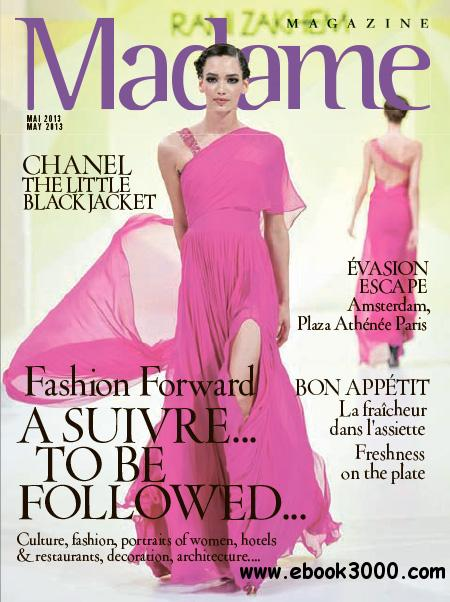 Madame Magazine - May 2013 download dree