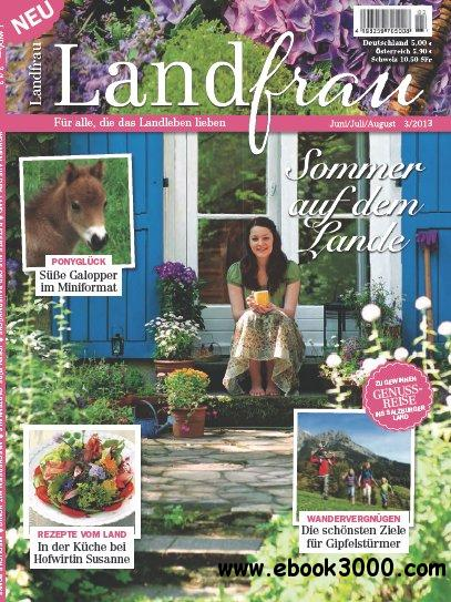 Landfrau Magazin Juni Juli August No 03 2013 free download