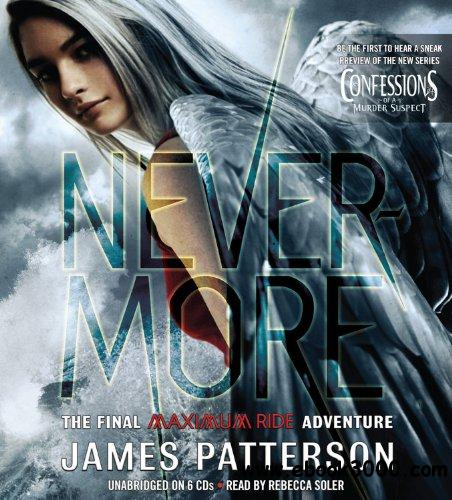 Nevermore: The Final Maximum Ride Adventure (Audiobook) free download
