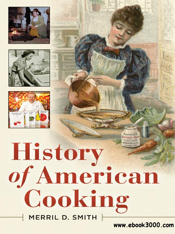History of American Cooking free download