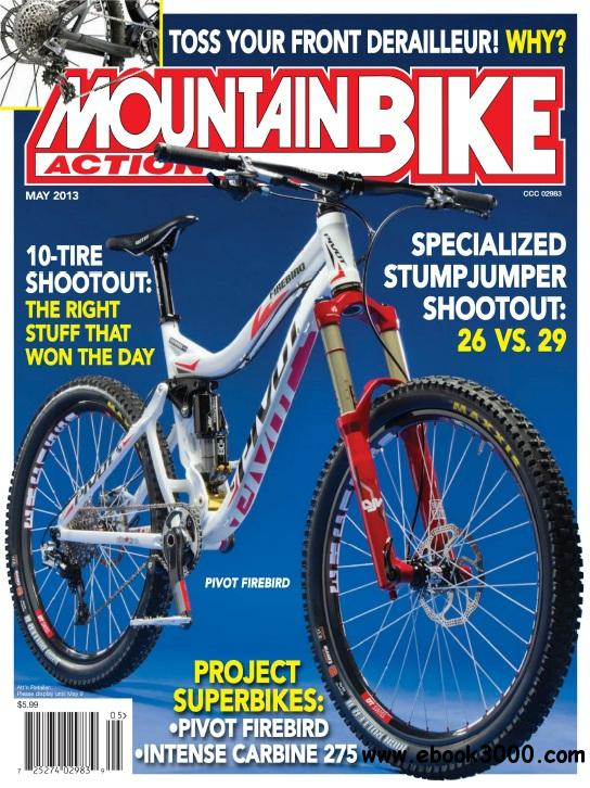 Mountain Bike Action - Mayo 2013 free download