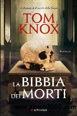 Tom Knox - La bibbia dei morti free download