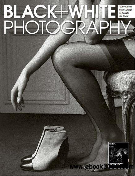 Black  White Photography Magazine June 2013 free download