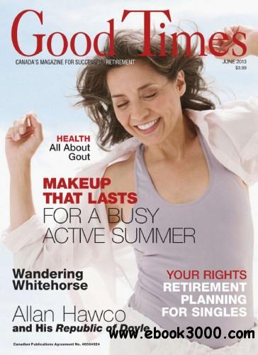 Good Times - June 2013 free download