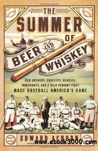 The Summer of Beer and Whiskey free download