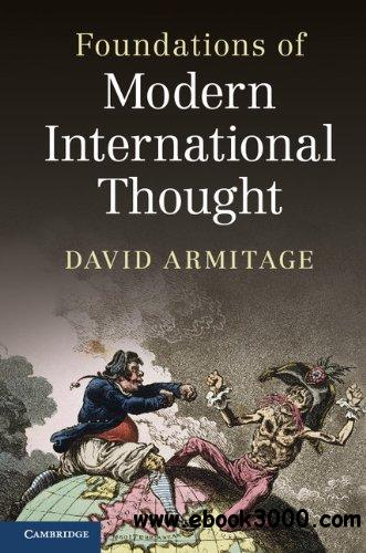 Foundations of Modern International Thought free download